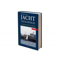Jachtnavigátor - Tengeri navigáció III. 2020 Jachtnavigátor könyv 3. Horváth Csaba Jachtnavigátor kiadó