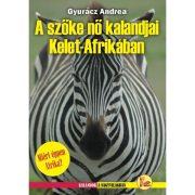 Kelet-Afrika útikönyv, A Szőke nő kalandjai Kelet-Afrikában  Dekameron kiadó 2014