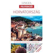Horvátország útikönyv Lingea Felfedező 2017