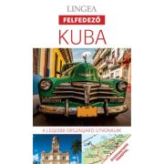 Kuba útikönyv Lingea Felfedező 2018