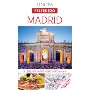 Madrid útikönyv Lingea Felfedező 2018