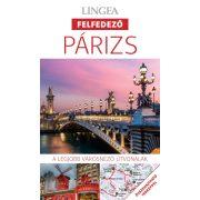 Párizs útikönyv Lingea Felfedező 2017