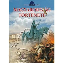 Magyarország története Képes történelmi atlasz, Magyarország történelmi atlasz 2018 Gulliver Könyvkiadó