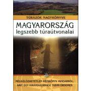 Magyarország legszebb túraútvonalai könyv Nagy Balázs Totem kiadó