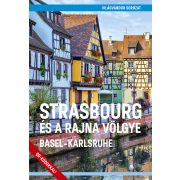 Strasbourg és a Rajna völgye (Basel-Karlsruhe) Strasbourg útikönyv - VilágVándor 2019