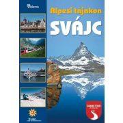 Svájc útikönyv Hibernia kiadó, Hibernia Nova Kft. Alpesi tájakon 2016