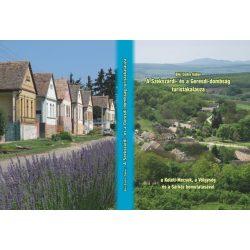 A Szekszárdi- és a Geresdi-dombság turistakalauza Szekszárdi-dombság könyv túrakalauz 2020