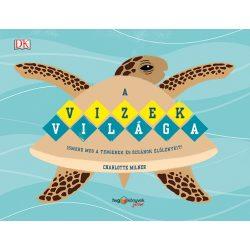 A vizek világa Ismerd meg a tengerek és óceánok élőlényeit!  HVG könyvek